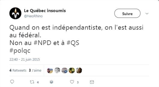 Le Québec insoumis sur Twitter Quand on est indépendantiste, on l'est aussi au fédéral. Non au #NPD et à #QS #polqc - Google Chro